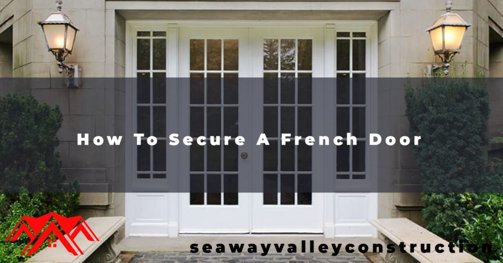 How To Secure A French Door