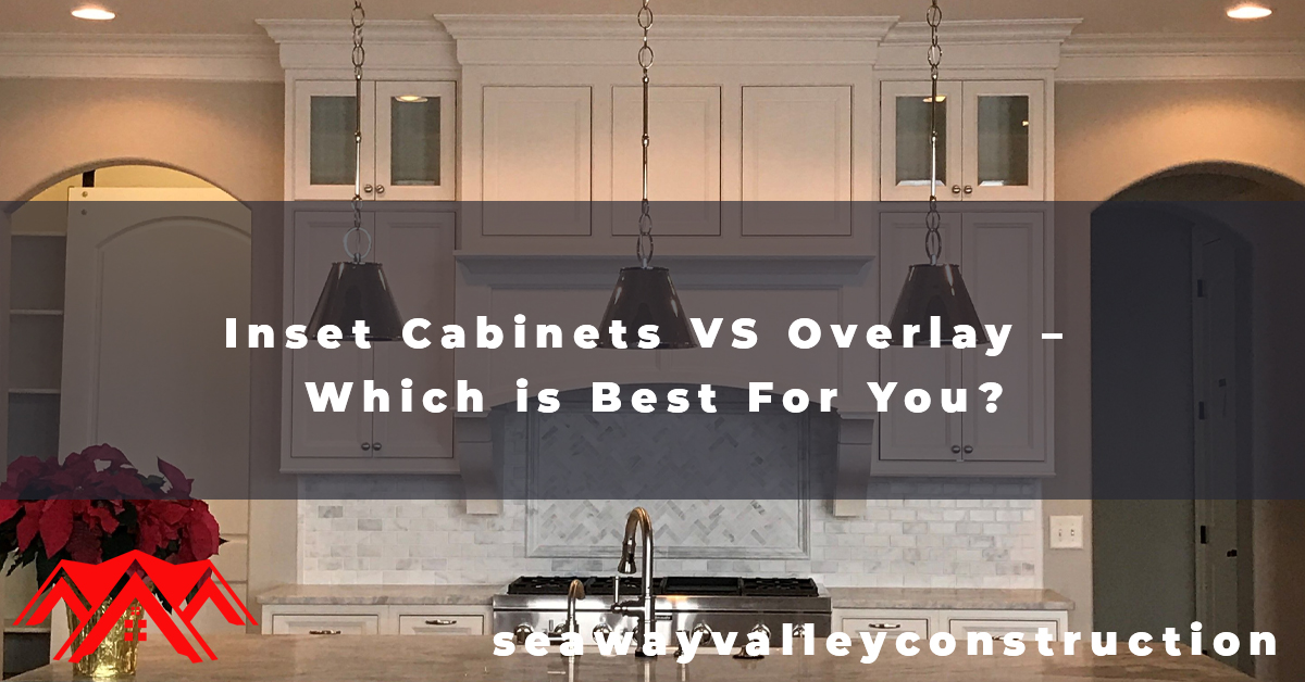 Inset Cabinets VS Overlay - Which is Best For You
