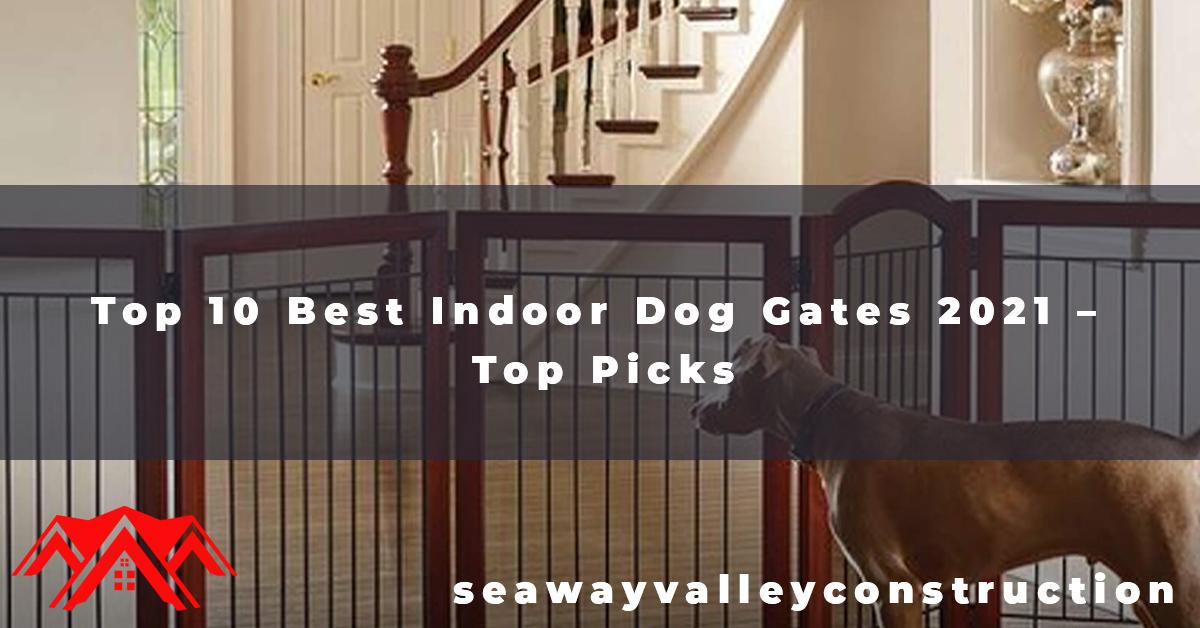 Top 10 Best Indoor Dog Gates 2021