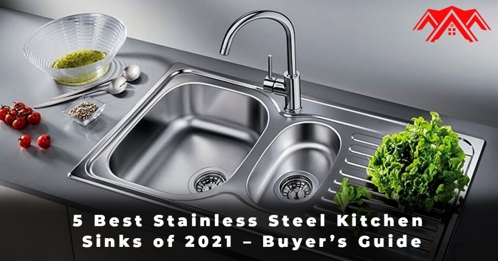5 Best Stainless Steel Kitchen Sinks of 2021 – Buyer's Guide