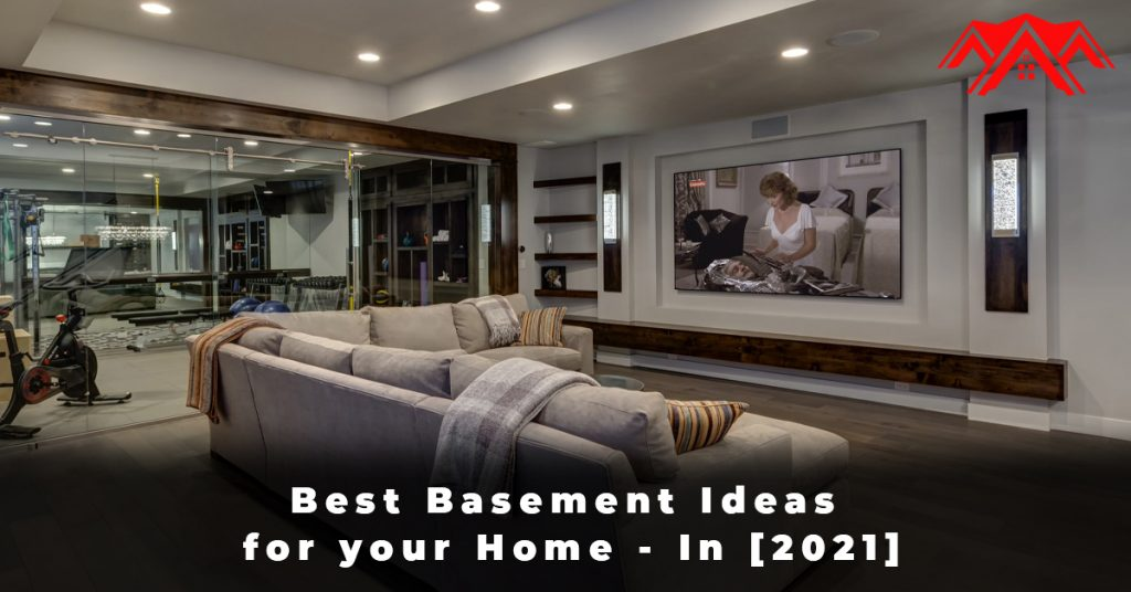 Best Basement Ideas for your Home - In [2021]