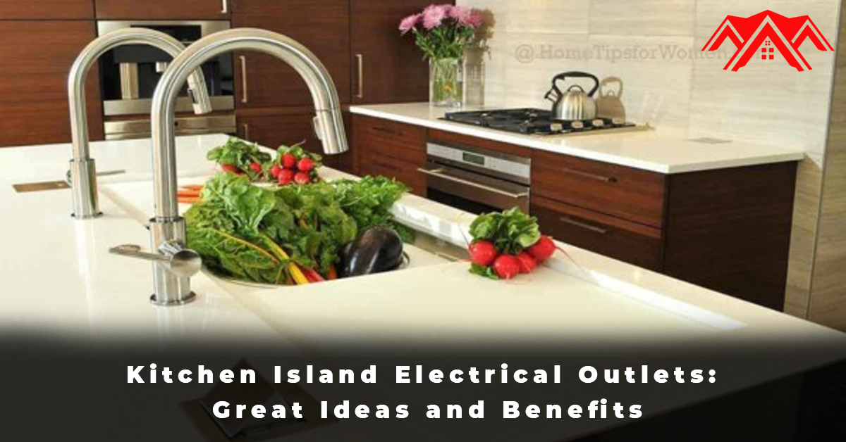 Kitchen Island Electrical Outlets Great Ideas and Benefits