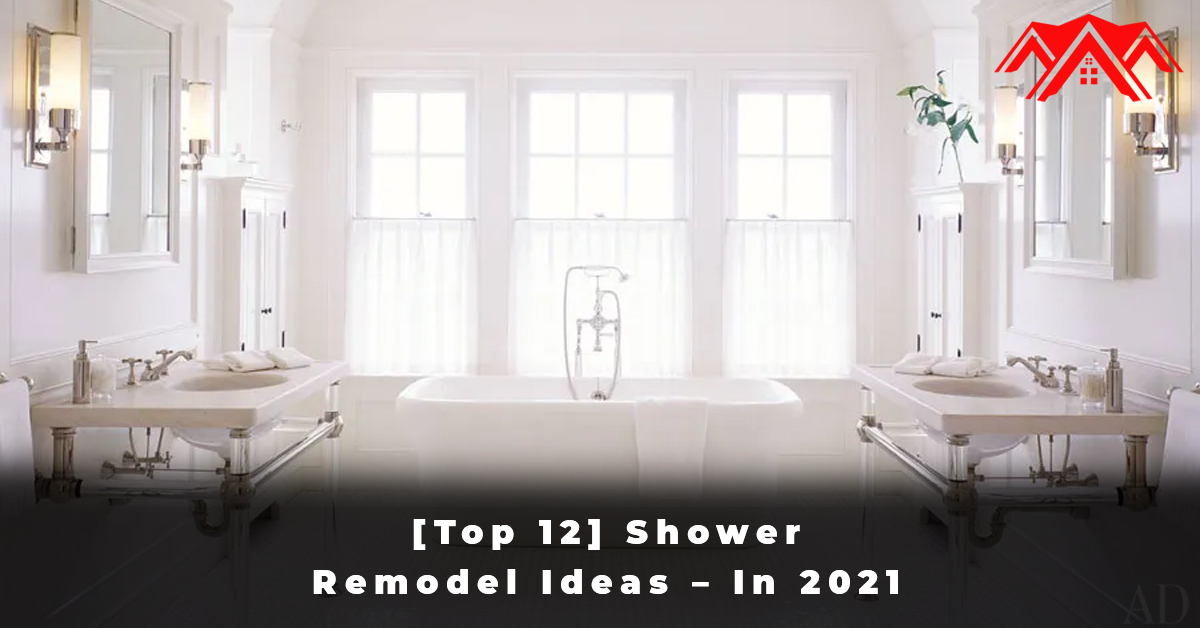 [Top 12] Shower Remodel Ideas – In 2021